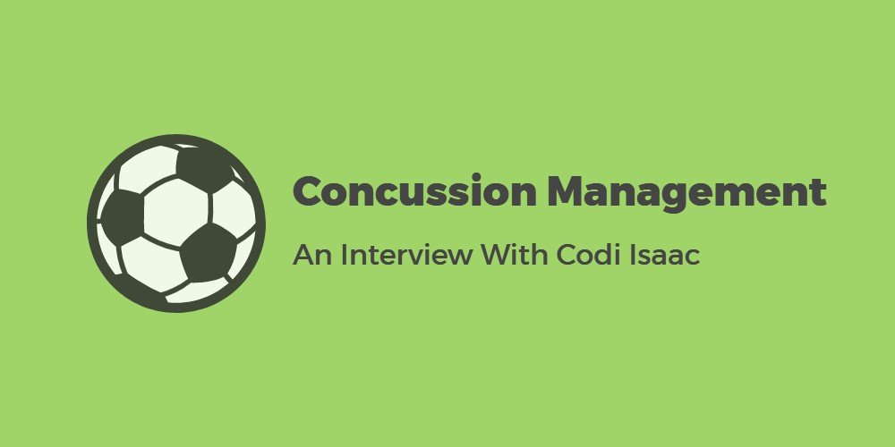 Episode 23 Concussion Management An Interview With Codi Isaac